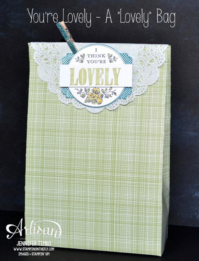 You're Lovely - A Lovely Bag