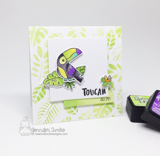 Toucan Do It by Jen Timko | Toucan Party Stamp Set and Dies by Newton's Nook Designs, Tim Holtz Distress Ink, Tropical Leaves Stencil by Newton's Nook Designs