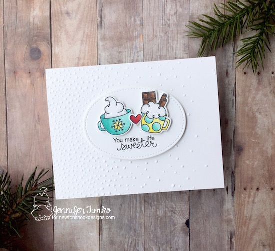 You Make Life Sweeter by Jen Timko | Cup of Cocoa Stamp Set and Dies by Newton's Nook Designs, Love & Chocolate Stamp Set by Newton's Nook Designs, Softly Falling Embossing Folder by Stampin' Up, Stitched Shapes Dies by Stampin' Up