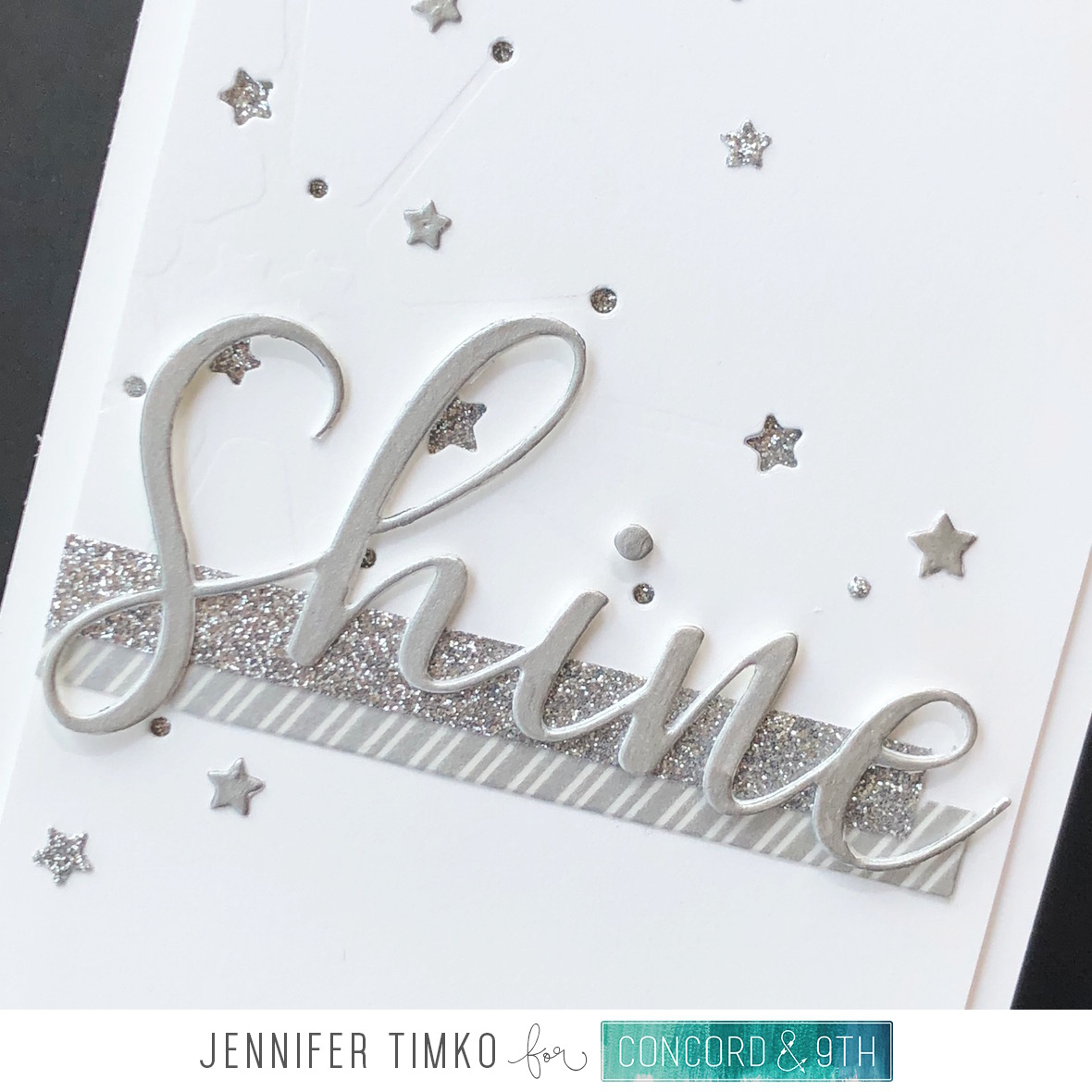 Shine by Jen Timko | Star Turnabout Dies by Concord and 9th, Shine On Dies by Concord and 9th, Neutrals Glitter Paper Pack, Smooch Accent Ink by Clearsnap
