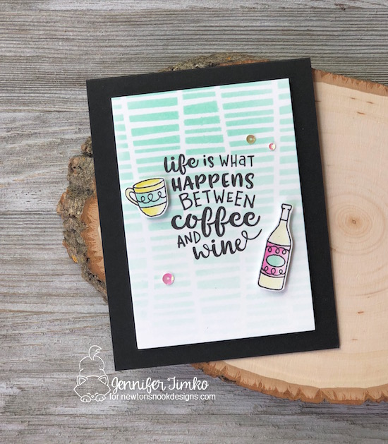 Coffee and Wine by Jen Timko | Coffee and Wine Stamp Set by Newton's Nook Designs, Serene Stripes Stencil by Newton's Nook Designs