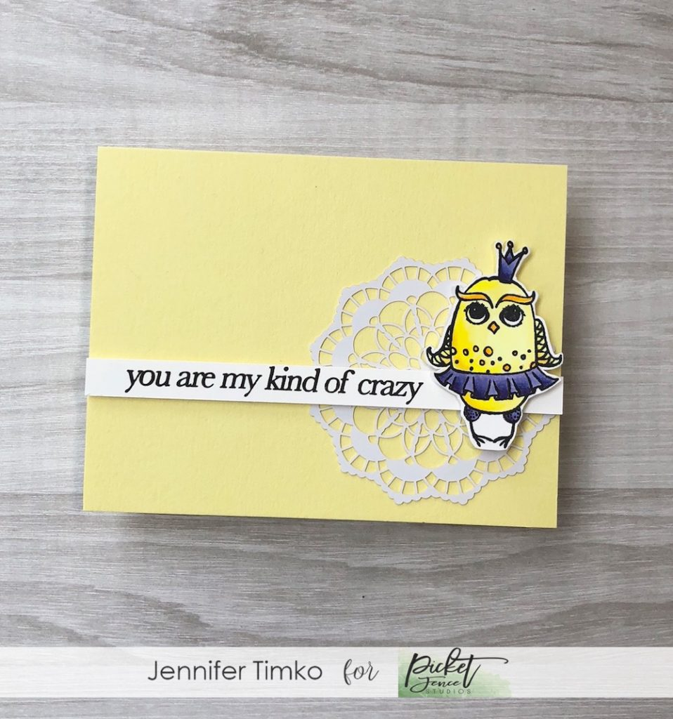 My Kind of Crazy by Jen Timko | Princess Owl Stamp Set by Picket Fence Studios, My Man My Friend Stamp set by Picket Fence Studios
