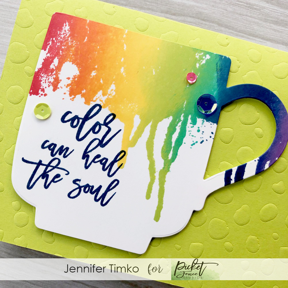 Painted Coffee Cup by Jen Timko | Color Can Heal the Soul Stamp Set by Picket Fence Studios, Coffee Cup Die by Picket Fence Studios, Random Dots Stencil by Picket Fence Studios