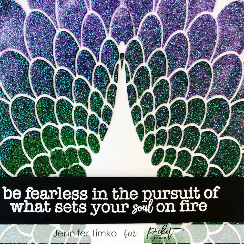 Be Fearless by Jen Timko | Peacock Tail Stencil by Picket Fence Studios, Wild Heart Gypsy Soul Stamp Set by Picket Fence Studios, Tonic Nuvo Glimmer Paste